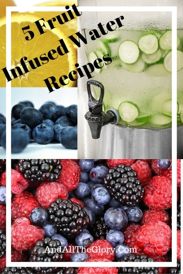 5 Fruit Infused Water Recipes